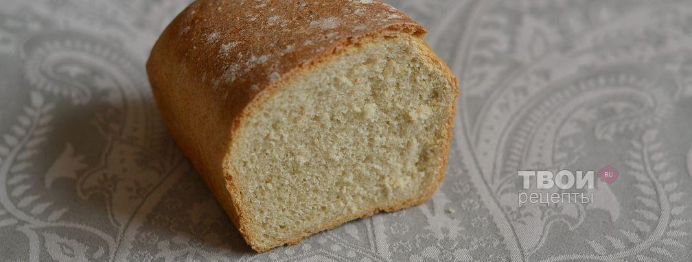 Хлеб из муки 1 сорта - Рецепт