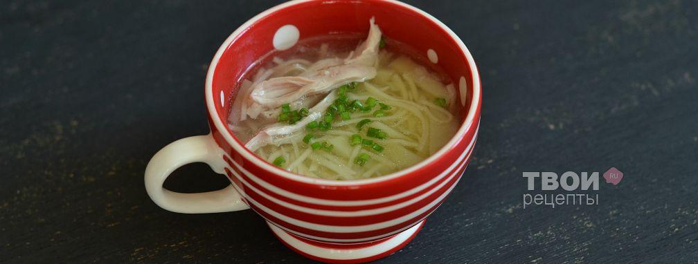 Куриный суп с картофелем и лапшой - Рецепт