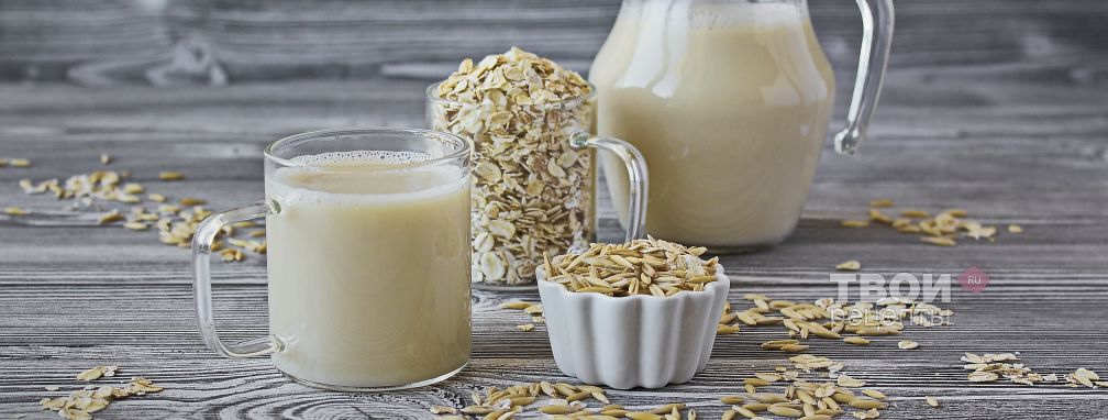 Овсяное молоко - Рецепт