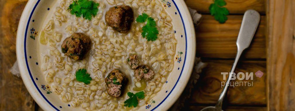 Перловый суп - Рецепт