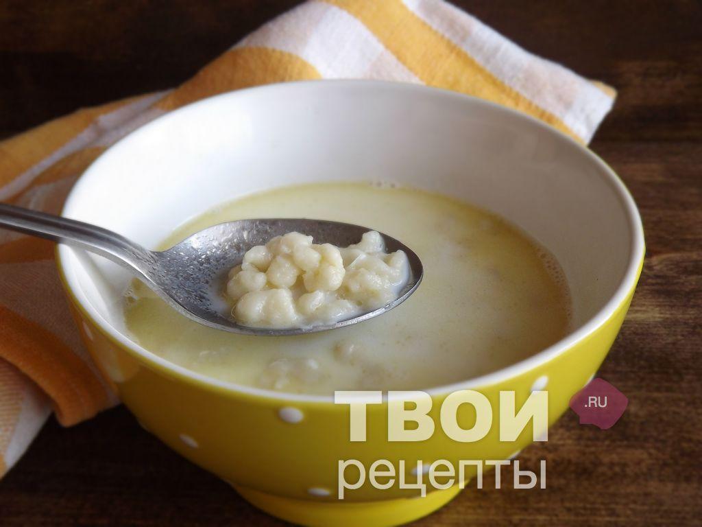 Молочный суп с клецками рецепт с пошагово